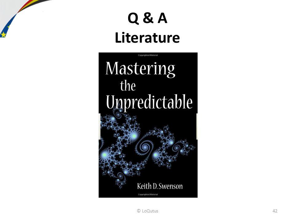 Q & A Literature © LoQutus42