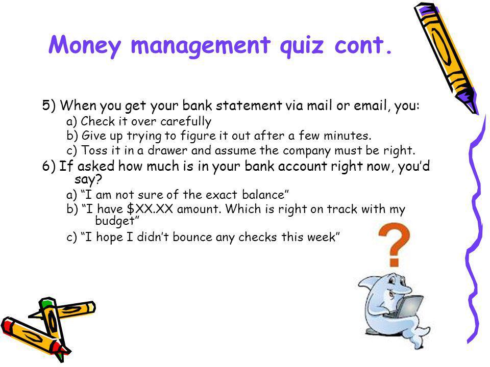Money management quiz cont.