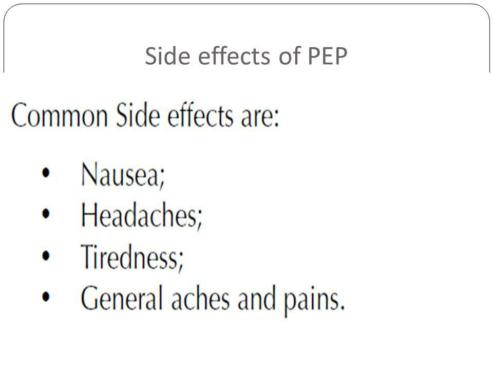 Side effects of PEP