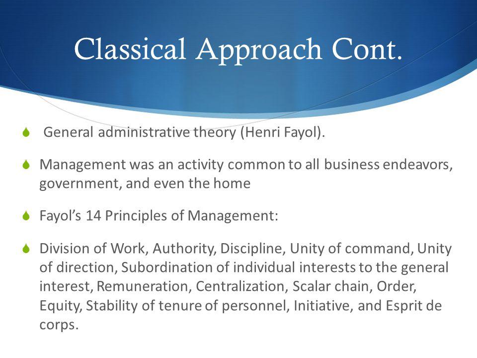 Classical Approach Cont.Webers Bureaucracy.