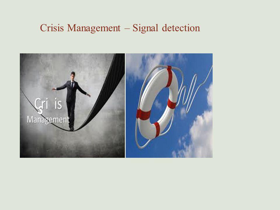 Crisis Management – Signal detection