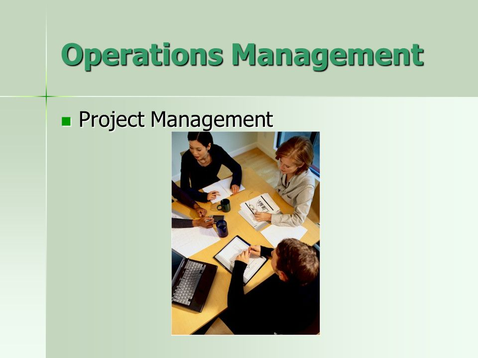 Operations Management Project Management Project Management