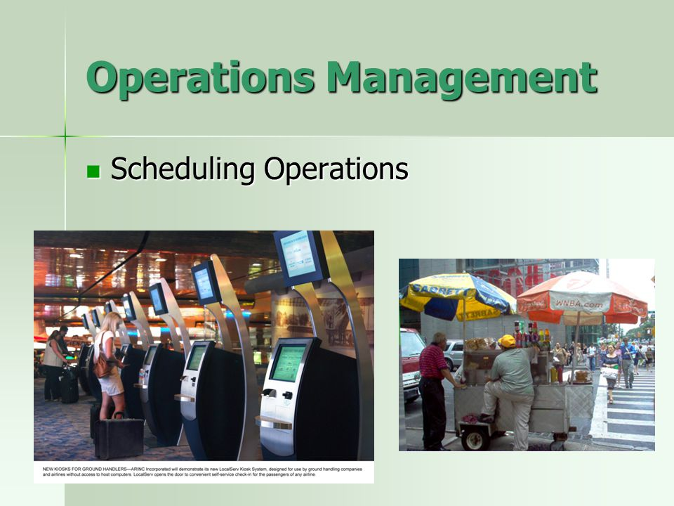Operations Management Scheduling Operations Scheduling Operations