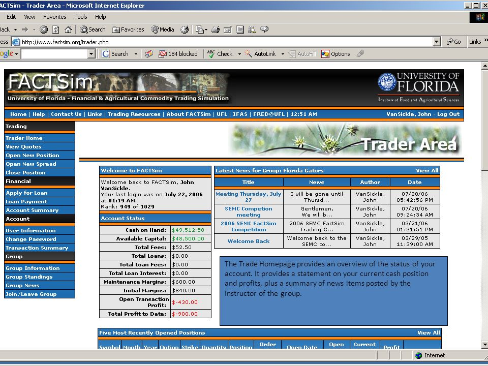 The Trade Homepage provides an overview of the status of your account.