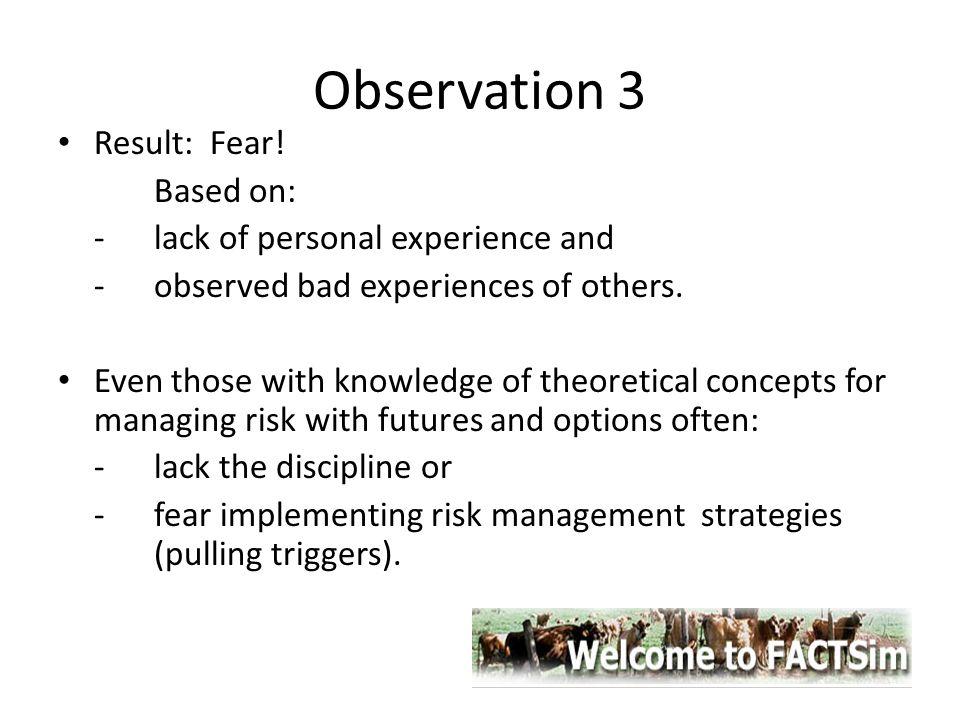 Observation 3 Result: Fear.