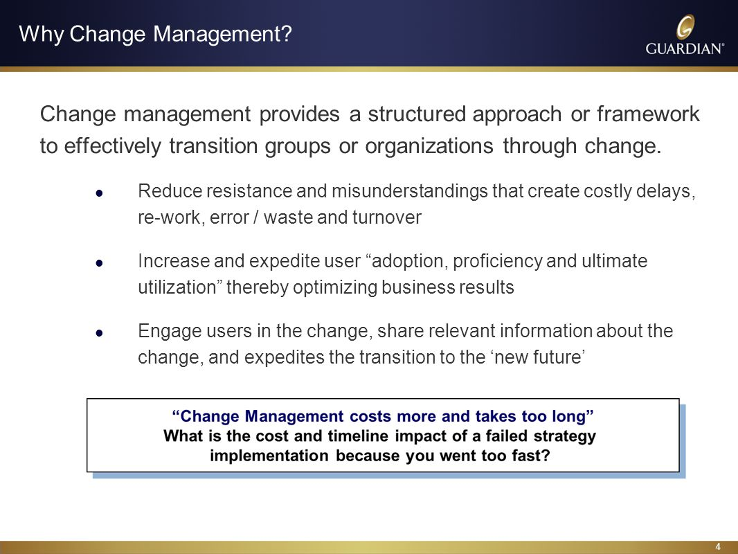 4 Why Change Management.