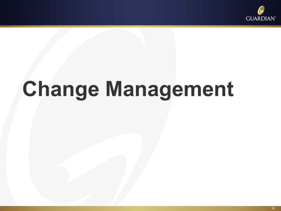 7 High Level Approach Change Management
