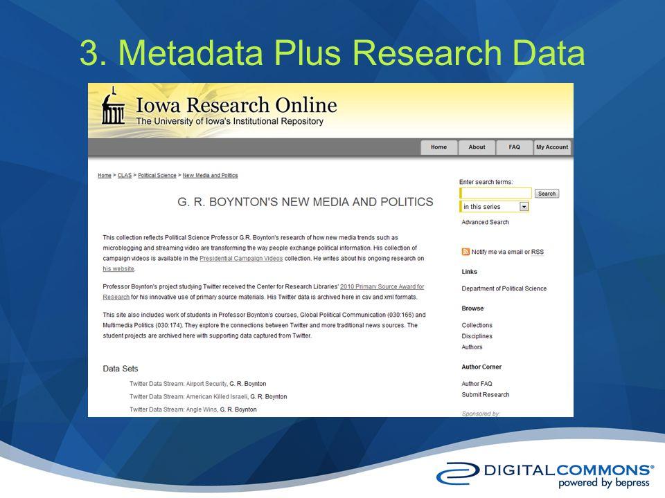 3. Metadata Plus Research Data