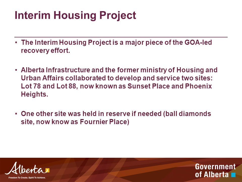 Interim Housing Project The Interim Housing Project is a major piece of the GOA-led recovery effort.