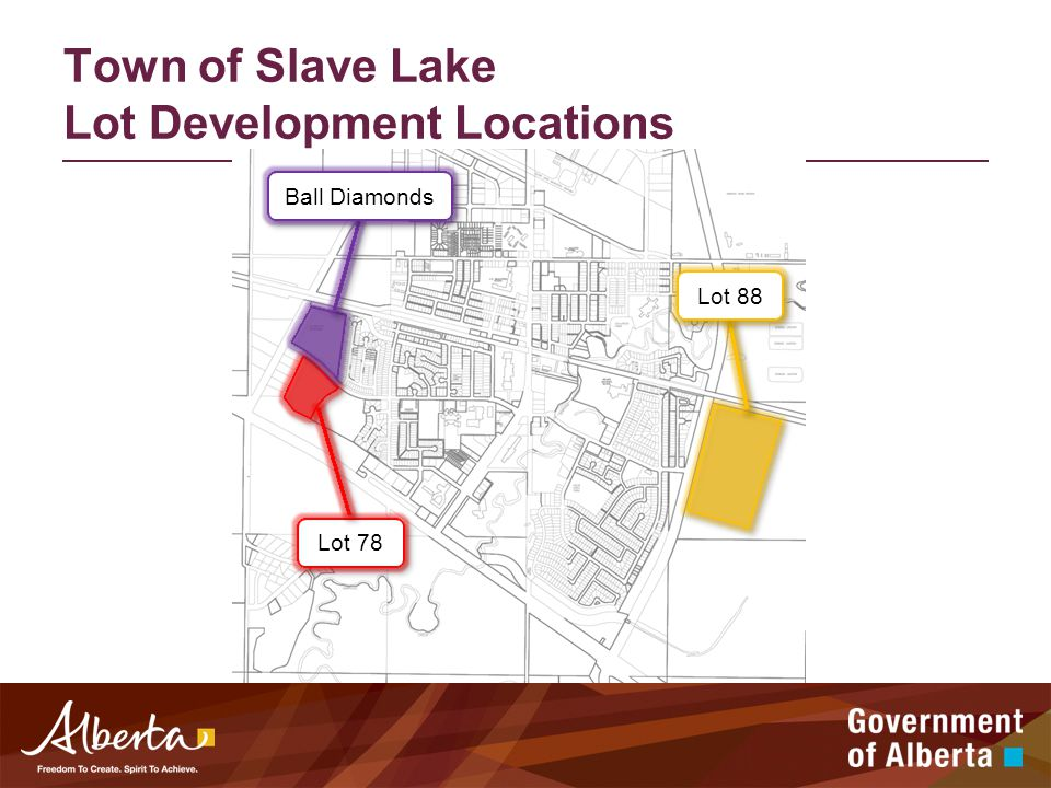 Town of Slave Lake Lot Development Locations Lot 78 Lot 88 Ball Diamonds