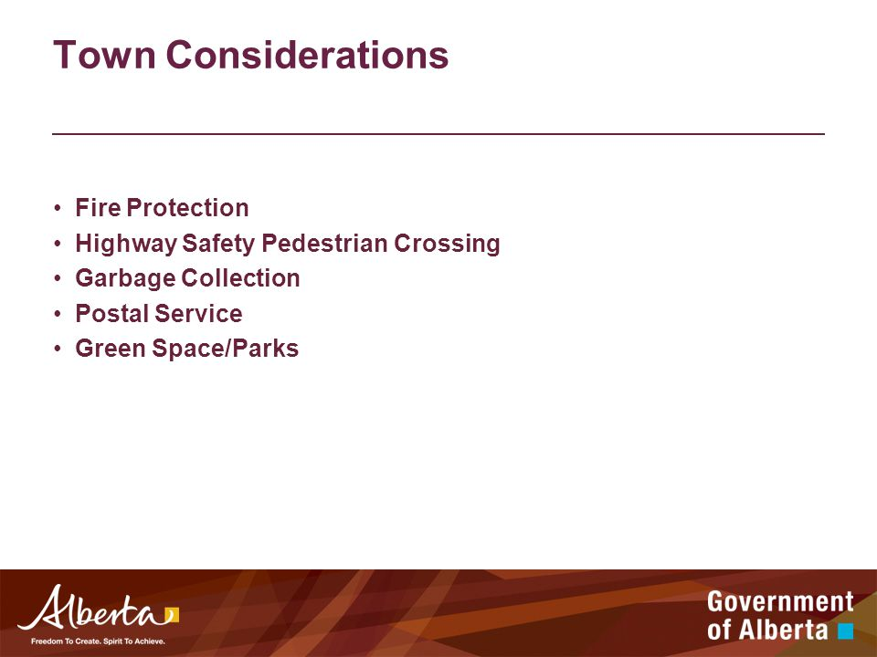 Town Considerations Fire Protection Highway Safety Pedestrian Crossing Garbage Collection Postal Service Green Space/Parks