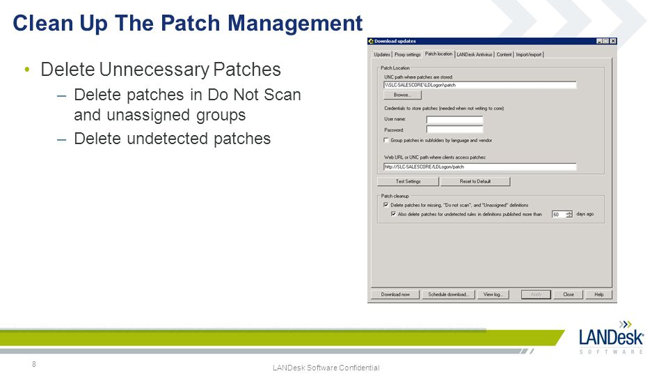 LANDesk Software Confidential Patching – Application EOL Detection 9 Application End Of Life Detection Publish by Content Leverage LANDesk Patch Manager Already support MS Office 2000/XP Adobe Acrobat Pro/Sta 6.x, 7.x, 8.x Adobe Reader 6.x, 7.x, 8.x Java SE 1.3, 1.4, 5.0
