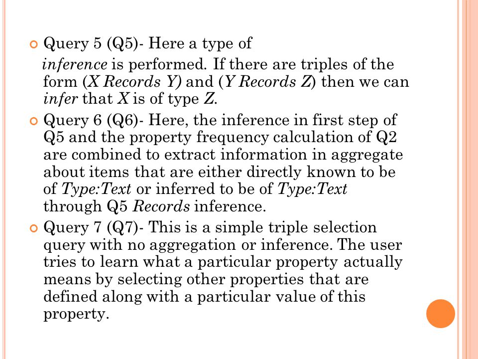Query 5 (Q5)- Here a type of inference is performed.