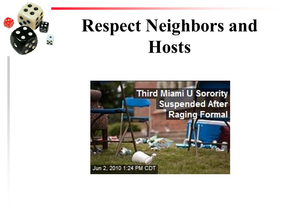 Respect Neighbors and Hosts