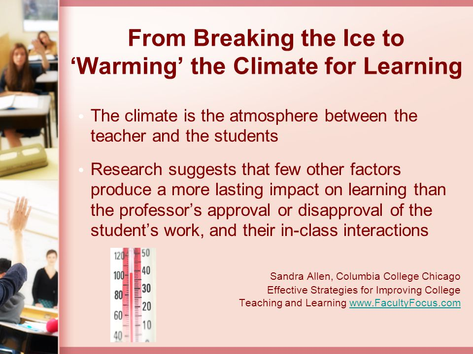 Key Aspects for Creating a Warm Climate for Learning 1.