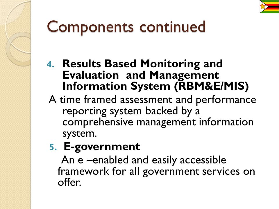 WHY WE OPTED FOR RBM Findings of the 1989 Public Service Review Commission highlighted that: Government lacked a results oriented performance management culture.