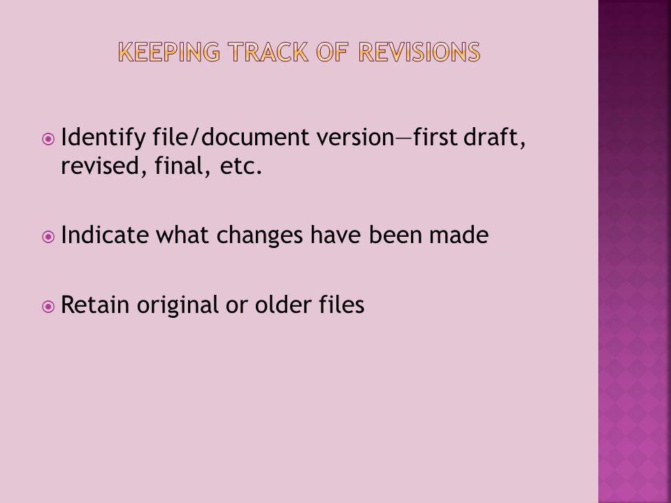 Identify file/document versionfirst draft, revised, final, etc.