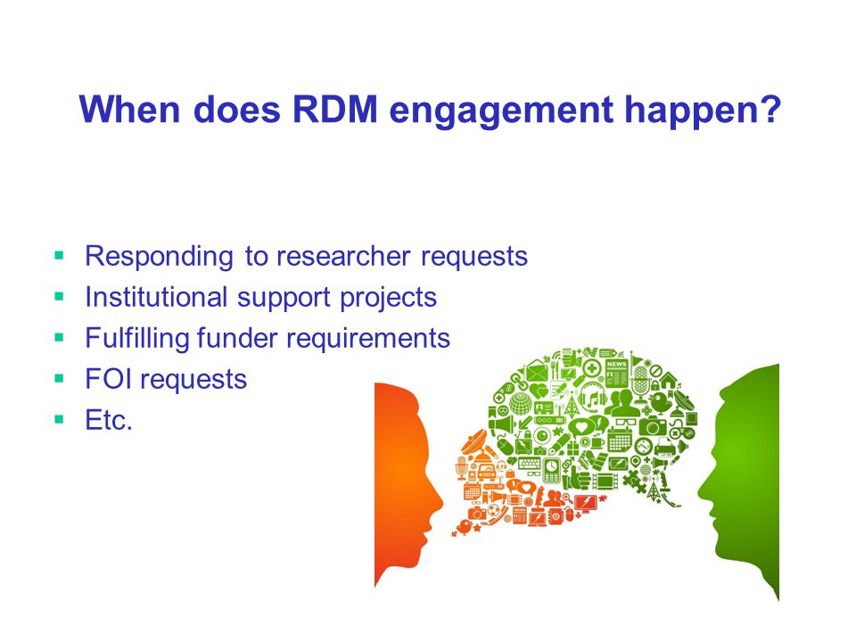 When does RDM engagement happen.