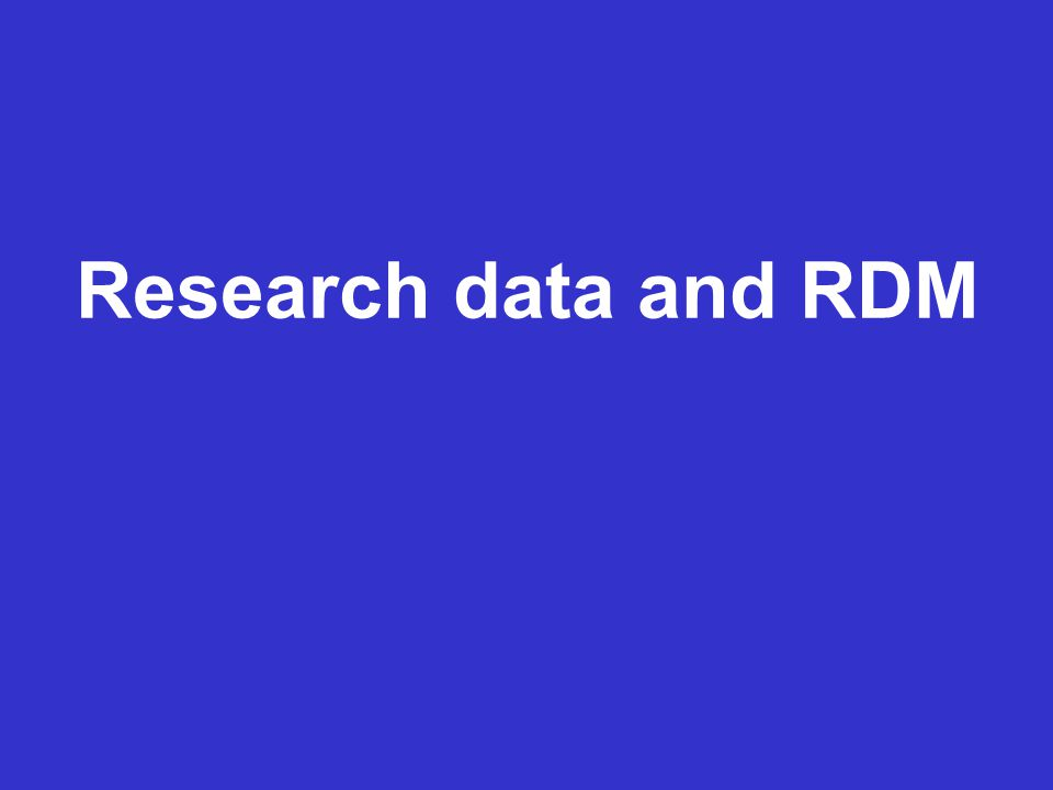 Research data and RDM