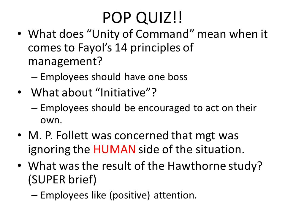 POP QUIZ!.What does Unity of Command mean when it comes to Fayols 14 principles of management.