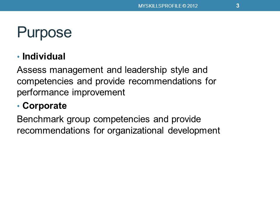 Applications Competency based selection Organization development programs University executive education Coaching Team building Training needs analysis/metrics MYSKILLSPROFILE © 2012 4