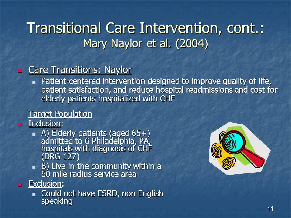 11 Transitional Care Intervention, cont.: Mary Naylor et al.