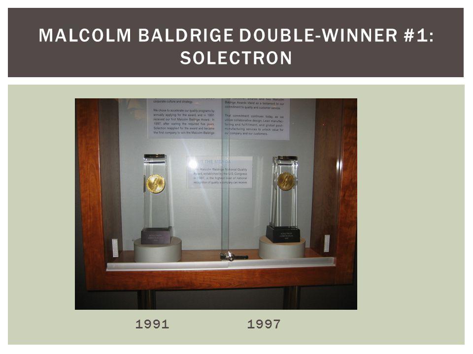 1991 1997 MALCOLM BALDRIGE DOUBLE-WINNER #1: SOLECTRON