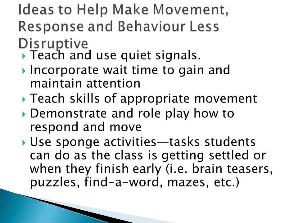 Teach and use quiet signals.