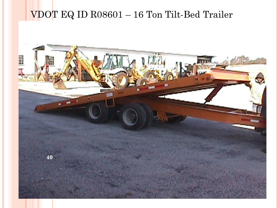 VDOT EQ ID R08601 – 16 Ton Tilt-Bed Trailer 40
