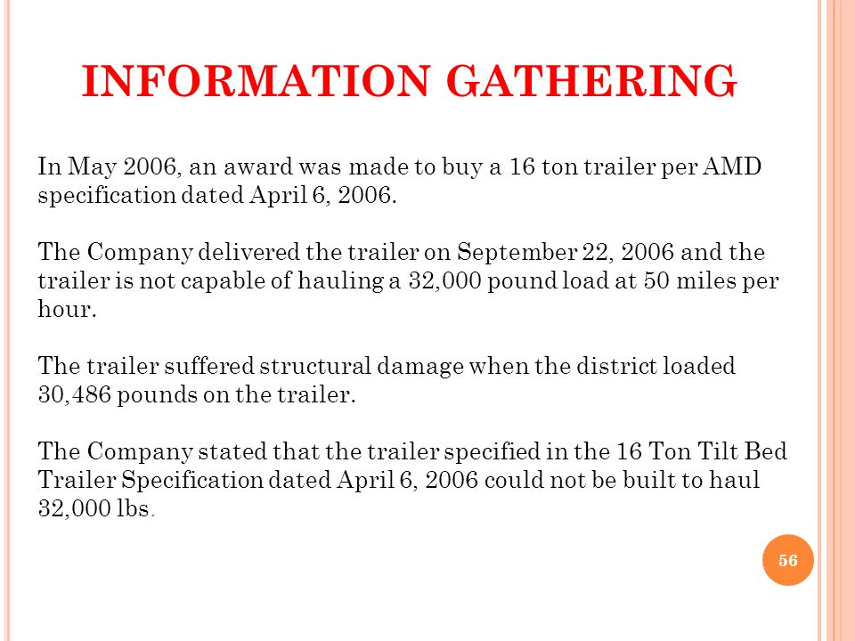 In May 2006, an award was made to buy a 16 ton trailer per AMD specification dated April 6, 2006.
