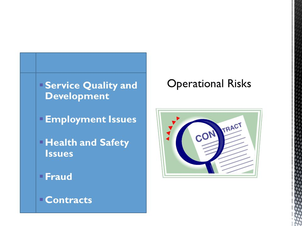 Service Quality and Development Employment Issues Health and Safety Issues Fraud Contracts