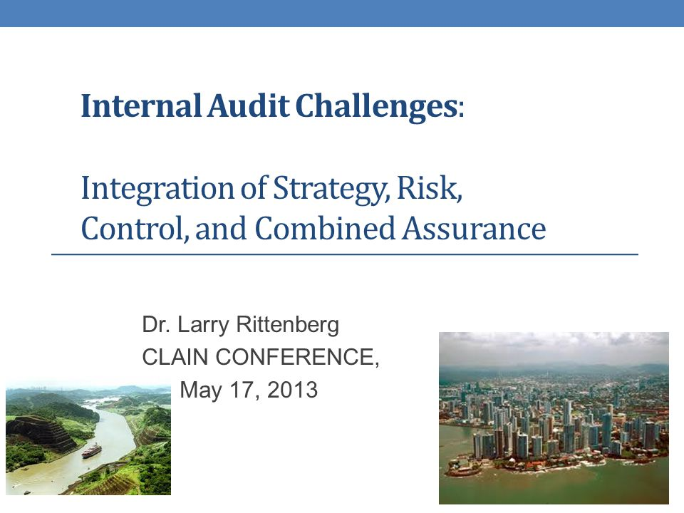 Background – Many Perspectives Audit Committee Chair of $2 Billion NASDAQ Company 40 years studying the internal audit profession, PhD thesis on Auditor Independence and Systems Design Many IIA committees including: President IIA Research FD Member, IPPF Oversight Committee Task force to write the definition of internal auditing Chair (5 years) and member of COSO (11 years) Author of Research related to Internal Auditing