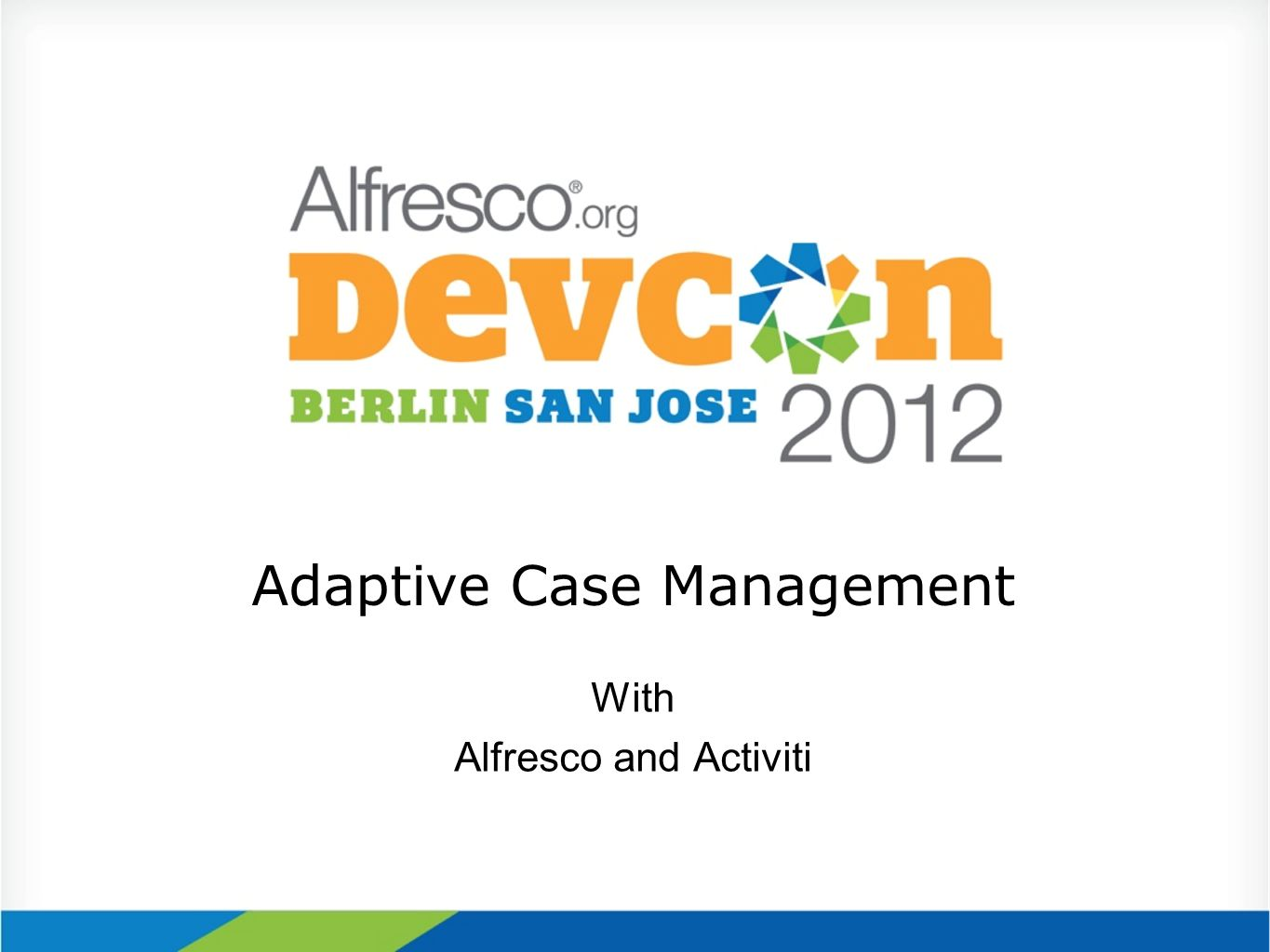 Adaptive Case Management With Alfresco and Activiti