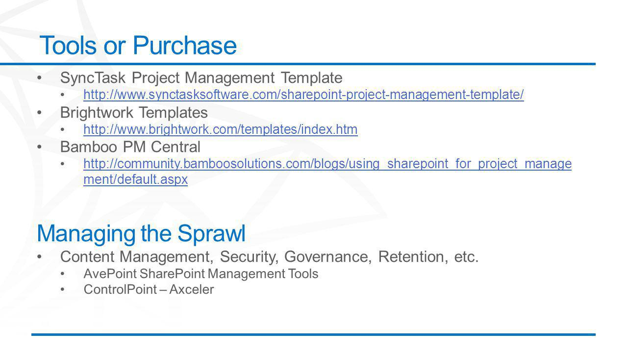 ©2012 Microsoft Corporation. All rights reserved. Content based on SharePoint 2013 Technical Preview and published July 2012. Tools or Purchase