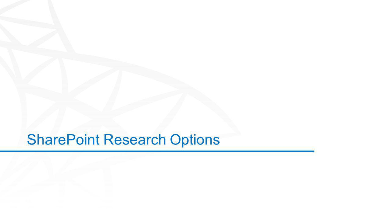 ©2012 Microsoft Corporation. All rights reserved. Content based on SharePoint 2013 Technical Preview and published July 2012. SharePoint Research Opti