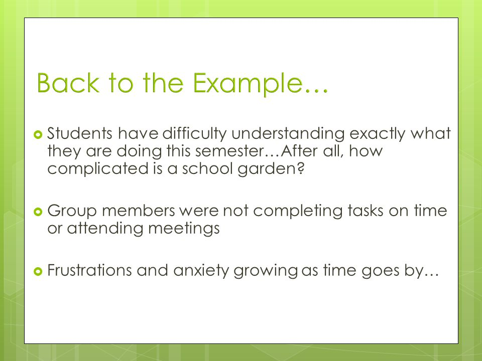 Students have difficulty understanding exactly what they are doing this semester…After all, how complicated is a school garden.