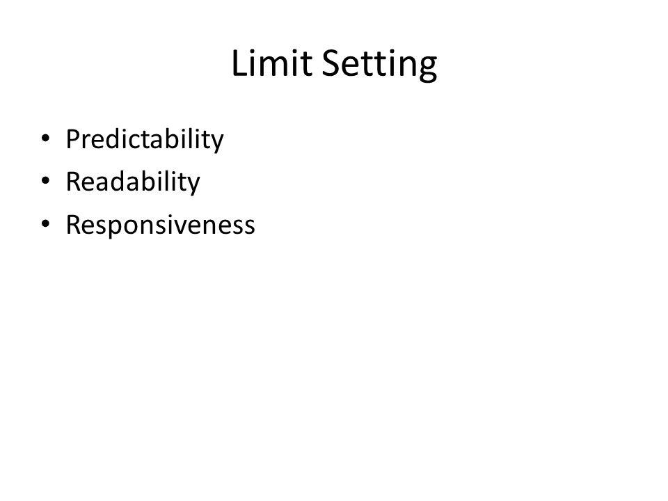 Limit Setting Predictability Readability Responsiveness