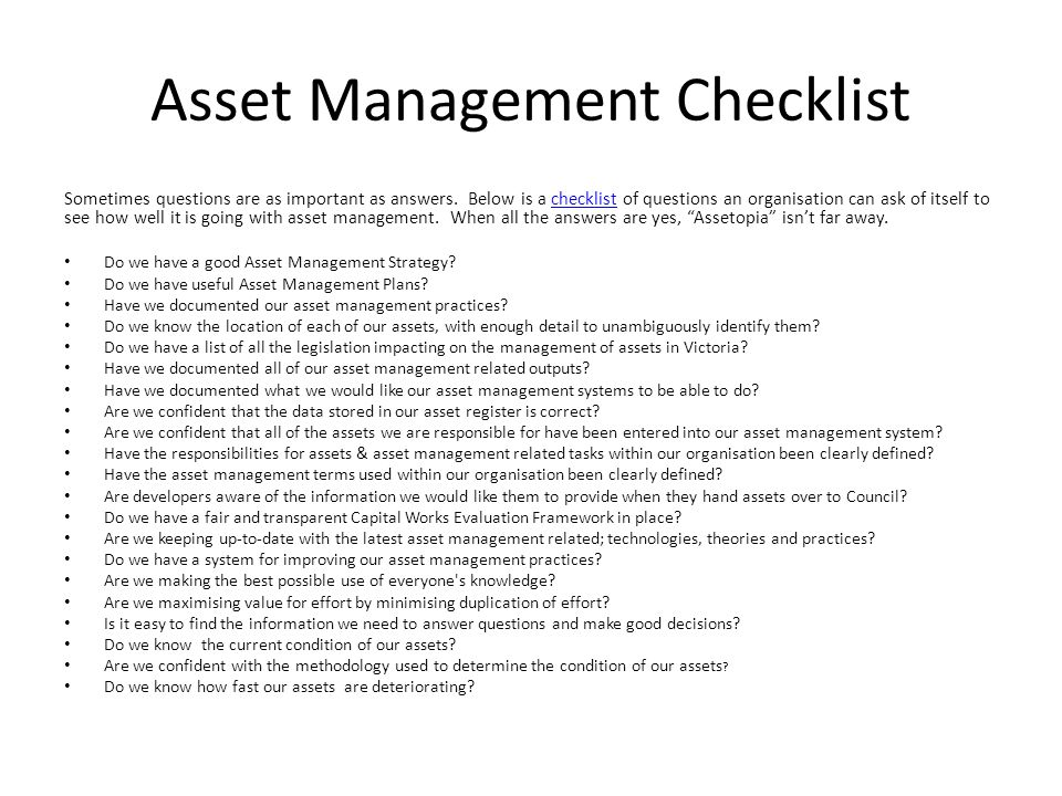 Asset Management Checklist Sometimes questions are as important as answers.