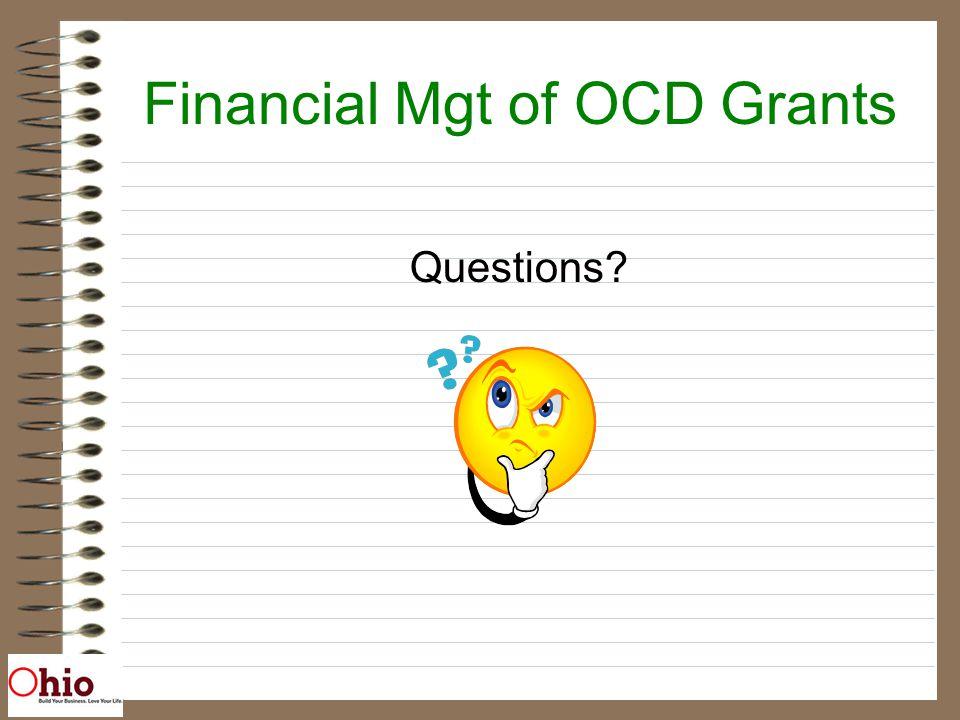 Financial Mgt of OCD Grants Questions