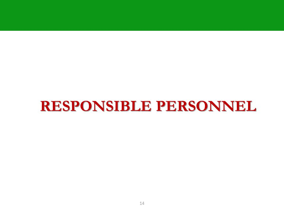 14 RESPONSIBLE PERSONNEL