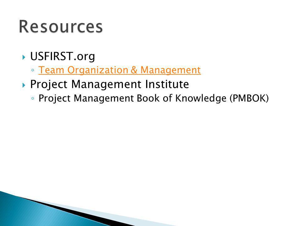 USFIRST.org Team Organization & Management Project Management Institute Project Management Book of Knowledge (PMBOK)