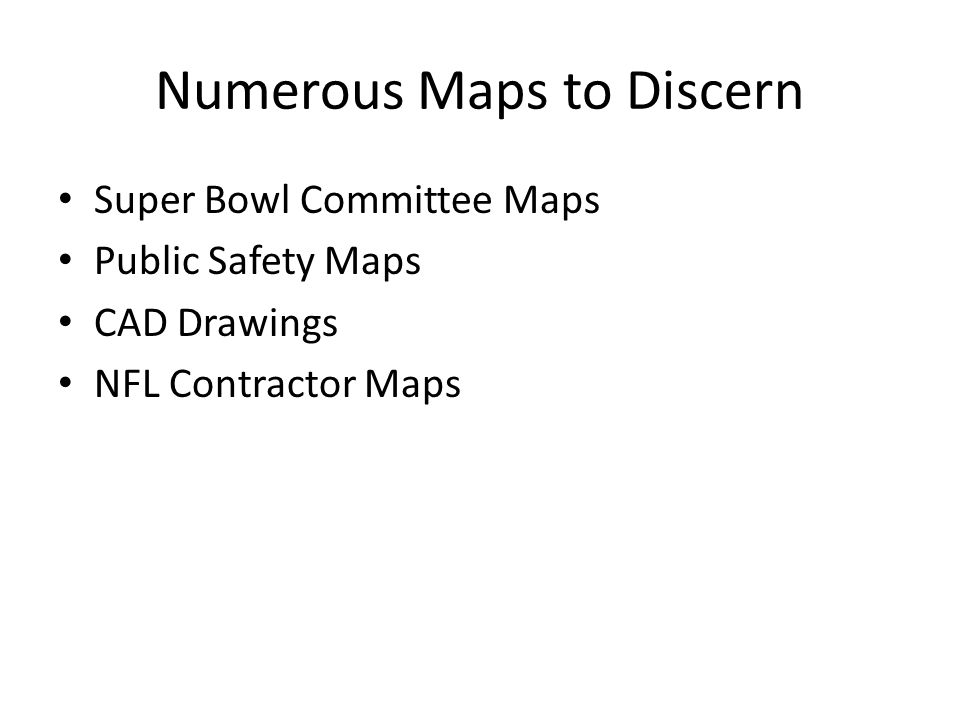 Numerous Maps to Discern Super Bowl Committee Maps Public Safety Maps CAD Drawings NFL Contractor Maps