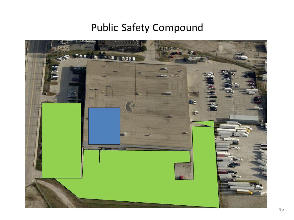 Public Safety Compound 16