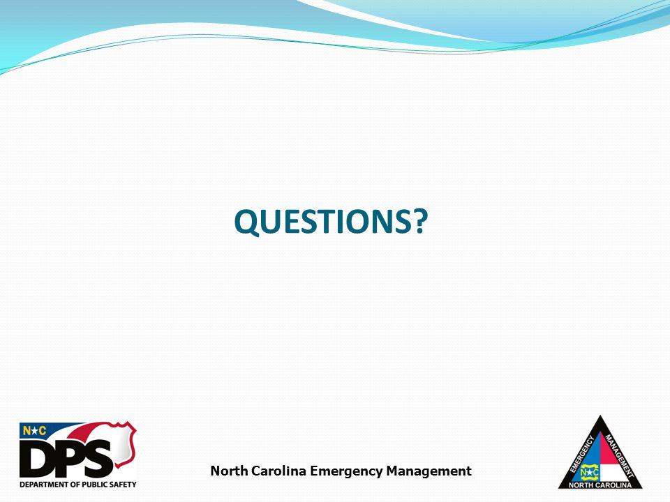 North Carolina Emergency Management QUESTIONS?