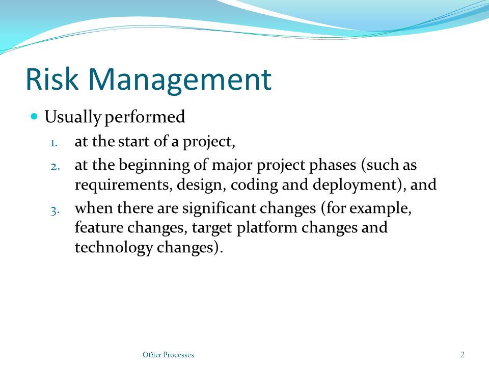Risk Management Four steps to risk management are 1.