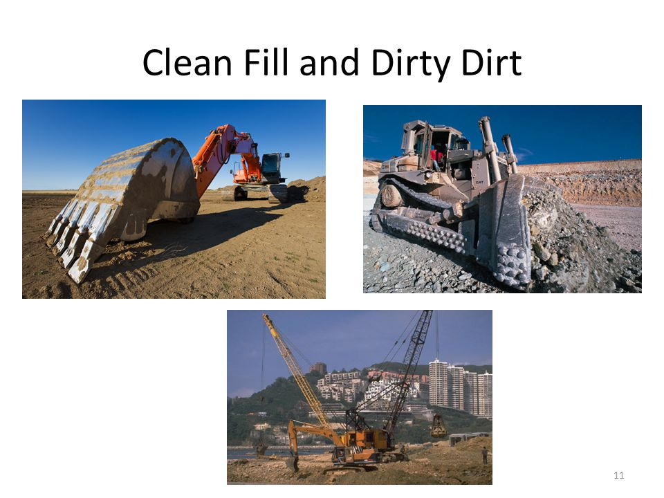 Clean Fill and Dirty Dirt 11