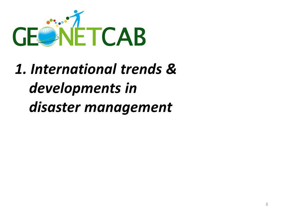 1. International trends & developments in disaster management 8