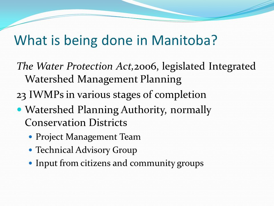 What is being done in Manitoba.