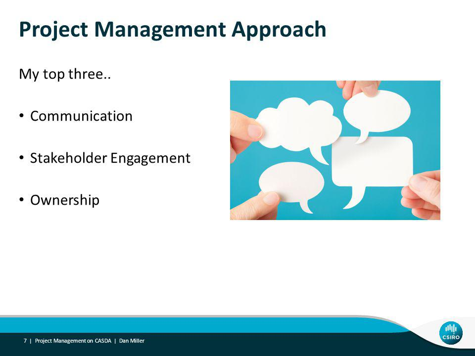 Project Management Approach My top three..