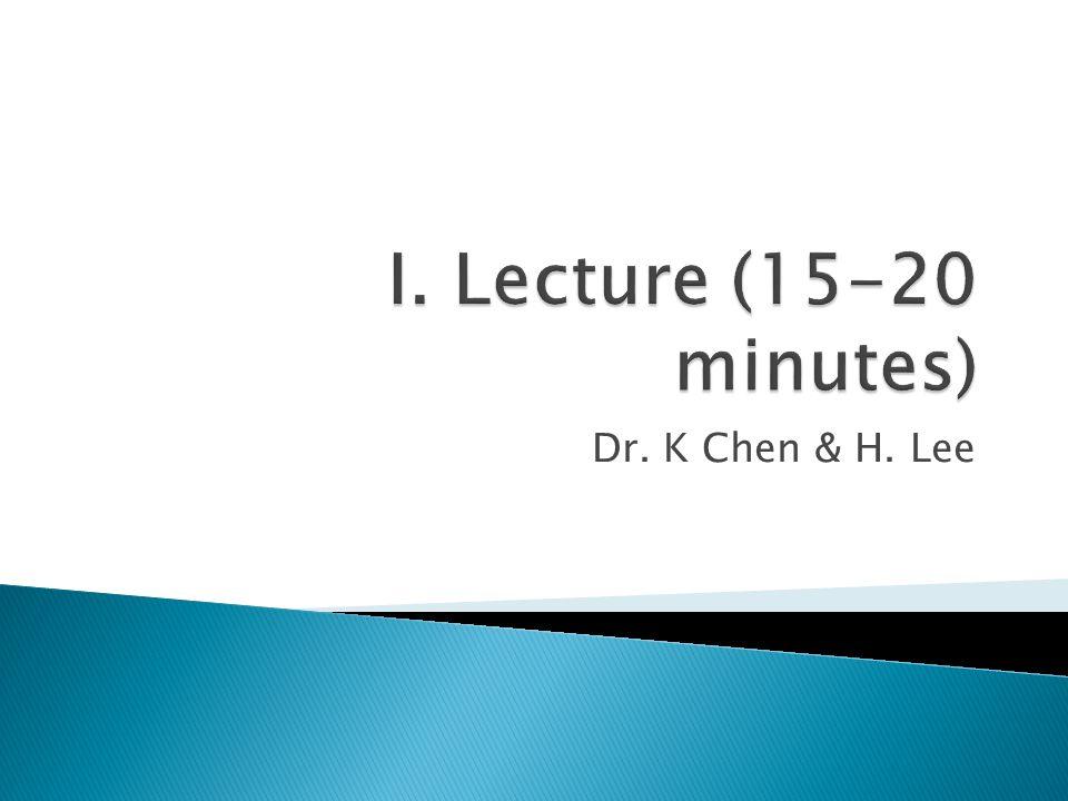 Dr. K Chen & H. Lee